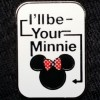 1134 - I'll be Your Minnie ONLY