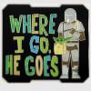 40985 - DS - Star Wars: The Mandalorian - Where I Go, He Goes